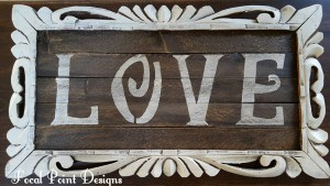 "Lathe ""LOVE"" Sign $25 (only two (2) Custom Signs Available)"